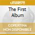 THE FIRST ALBUM
