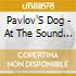 Pavlov'S Dog - At The Sound Of The Bell