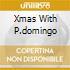 XMAS WITH P.DOMINGO