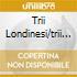 TRII LONDINESI/TRII N. 7 E 11