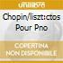 CHOPIN/LISZT:CTOS POUR PNO