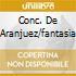 CONC. DE ARANJUEZ/FANTASIA
