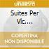 SUITES PER VLC. (COMPL.)