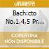 BACH:CTO NO.1,4,5 PR PNO