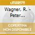 Wagner, R. - Peter Hofmann Sings Wagne