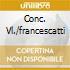 CONC. VL./FRANCESCATTI