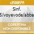 SINF. N.5/VOYEVODE/ABBADO