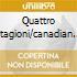 QUATTRO STAGIONI/CANADIAN B.