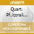 QUART. PF./CORALI ORCH.