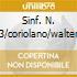SINF. N. 3/CORIOLANO/WALTER