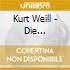 Kurt Weill - Die Dreigroschenoper