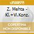 Z. Mehta - Kl.+Vi.Konz.