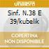SINF. N.38 E 39/KUBELIK