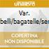 VAR. DIABELLI/BAGATELLE/SERKIN