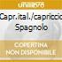 CAPR.ITAL./CAPRICCIO SPAGNOLO