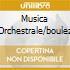 MUSICA ORCHESTRALE/BOULEZ