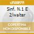 SINF. N.1 E 2/WALTER