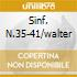 SINF. N.35-41/WALTER