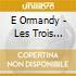 E Ormandy - Les Trois Symphonies