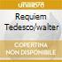 REQUIEM TEDESCO/WALTER