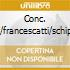 CONC. VL./FRANCESCATTI/SCHIPP.