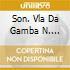 SON. VLA DA GAMBA N. 1-3/SON.