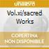VOL.XI/SACRED WORKS