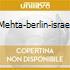 Mehta-berlin-israel