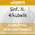 SINF. N. 4/KUBELIK
