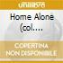 HOME ALONE (COL. SONORA)