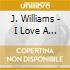 J. Williams - I Love A Parade