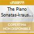THE PIANO SONATAS-KRAUS LILI