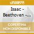 Isaac - Beethoven - Orchestral Works