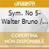 SYM. NO 5- WALTER BRUNO / NEW YORK P