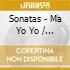 SONATAS - MA YO YO / AX EMANUEL