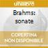 Brahms: sonate
