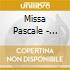 MISSA PASCALE - HUELGAS ENSEMBLE /VA