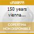 150 years vienna philh.orch.