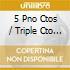 5 PNO CTOS / TRIPLE CTO -FLEISHER /
