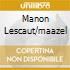 MANON LESCAUT/MAAZEL