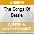 THE SONGS OF BESSIE