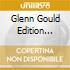 GLENN GOULD EDITION VOLUME 4