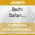 BACH: ITALIAN CONCERTO