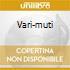 VARI-MUTI