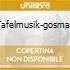 TAFELMUSIK-GOSMAN