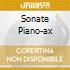 SONATE PIANO-AX