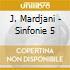 J. Mardjani - Sinfonie 5