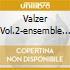 VALZER VOL.2-ENSEMBLE WIEN