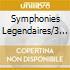 SYMPHONIES LEGENDAIRES/3 CD