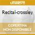 RECITAL-CROSSLEY
